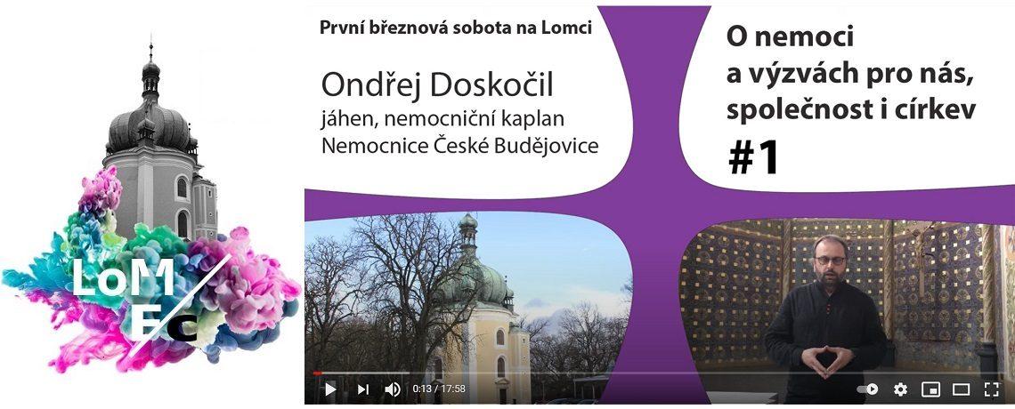 O nemoci a výzvách pro nás, společnost i církev – Ondřej Doskočil (YouTube)